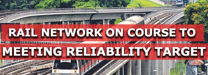 新加坡的铁路网络正在迈向更高的可靠性水平
