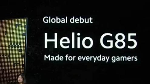 联发科技Helio G85是带有调整后的GPU的Helio G80