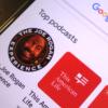 Google最终推出了适用于Android的Podcast应用