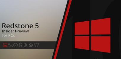 微软在Win10RS5快速预览版更新带来了大量改进